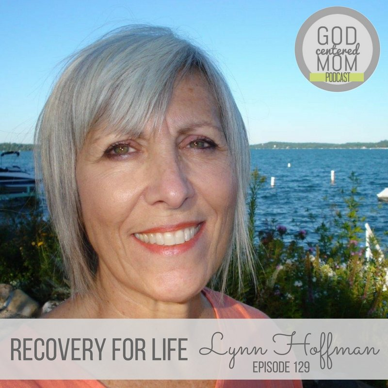 Recovery For Life :: Lynn Hoffman {Ep 129}