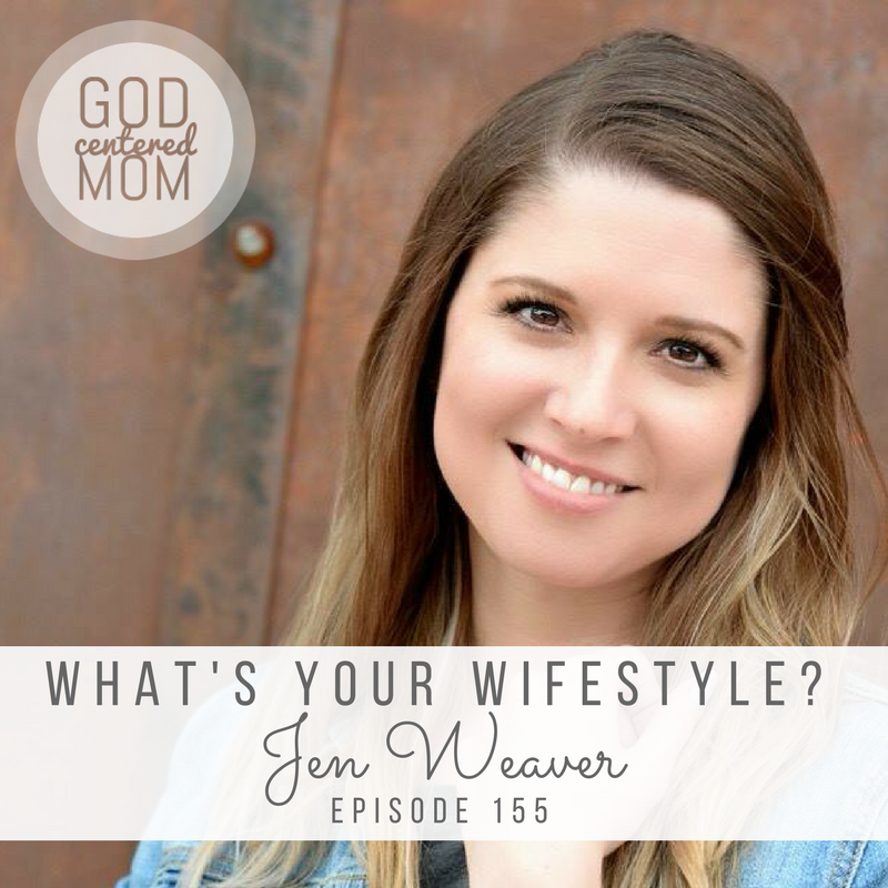 "What's Your ""Wifestyle"" ? :: Jen Weaver [Ep 155]"