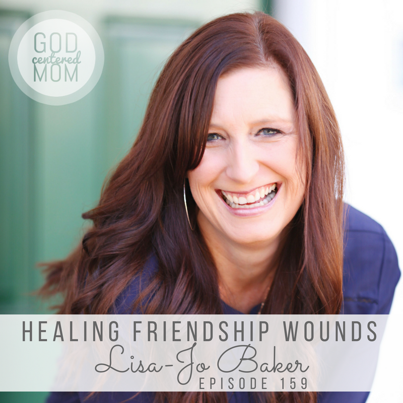 Healing Friendship Wounds :: Lisa-Jo Baker [Ep 159]
