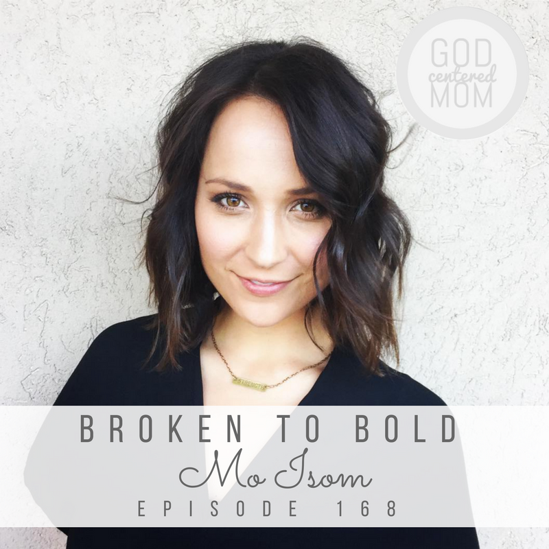 Broken to Bold :: Mo Isom [Ep 168]