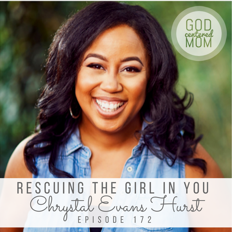 Rescuing the Girl in You :: Chrystal Evans Hurst [Ep 172]