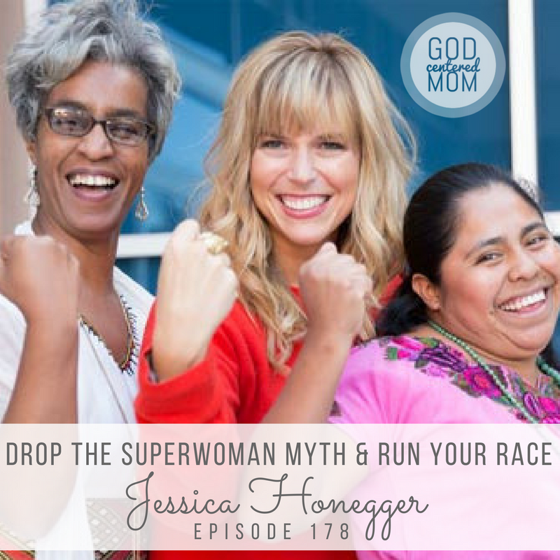 Drop the Superwoman Myth & Run Your Race :: Jessica Honegger [Ep 178]