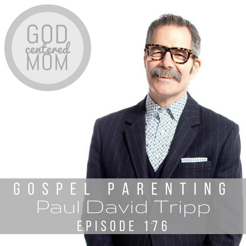 Gospel Parenting :: Paul David Tripp [Ep 176]