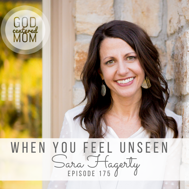 When You Feel Unseen :: Sara Hagerty [Ep 175]