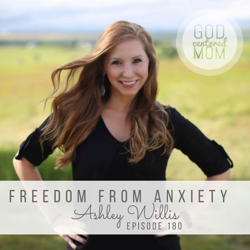 Freedom from Anxiety :: Ashley Willis [Ep 180]