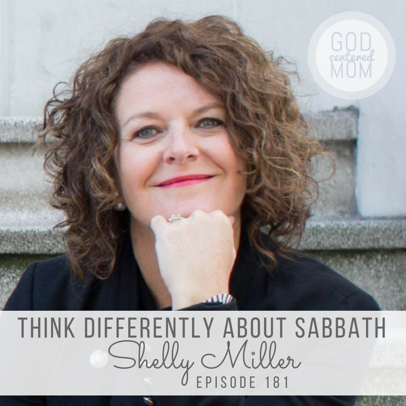 Thinking Differently about Sabbath :: Shelly Miller [Ep 181]