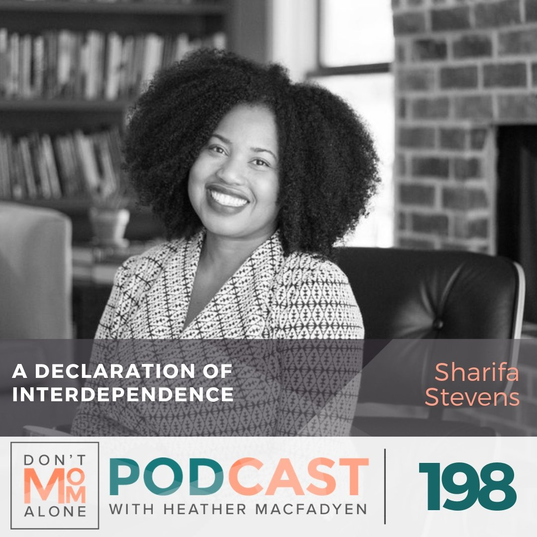 A Declaration of Interdependence :: Sharifa Stevens [Ep 198]