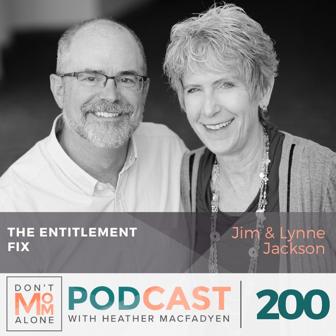 The Entitlement Fix :: Jim & Lynne Jackson [Ep 200]