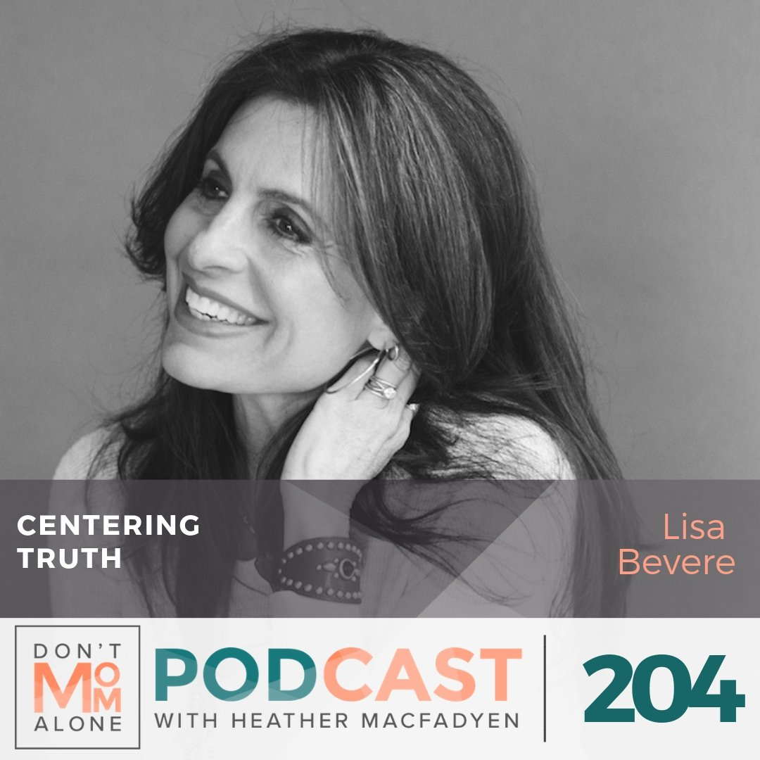 Centering Truth :: Lisa Bevere [Ep 204]