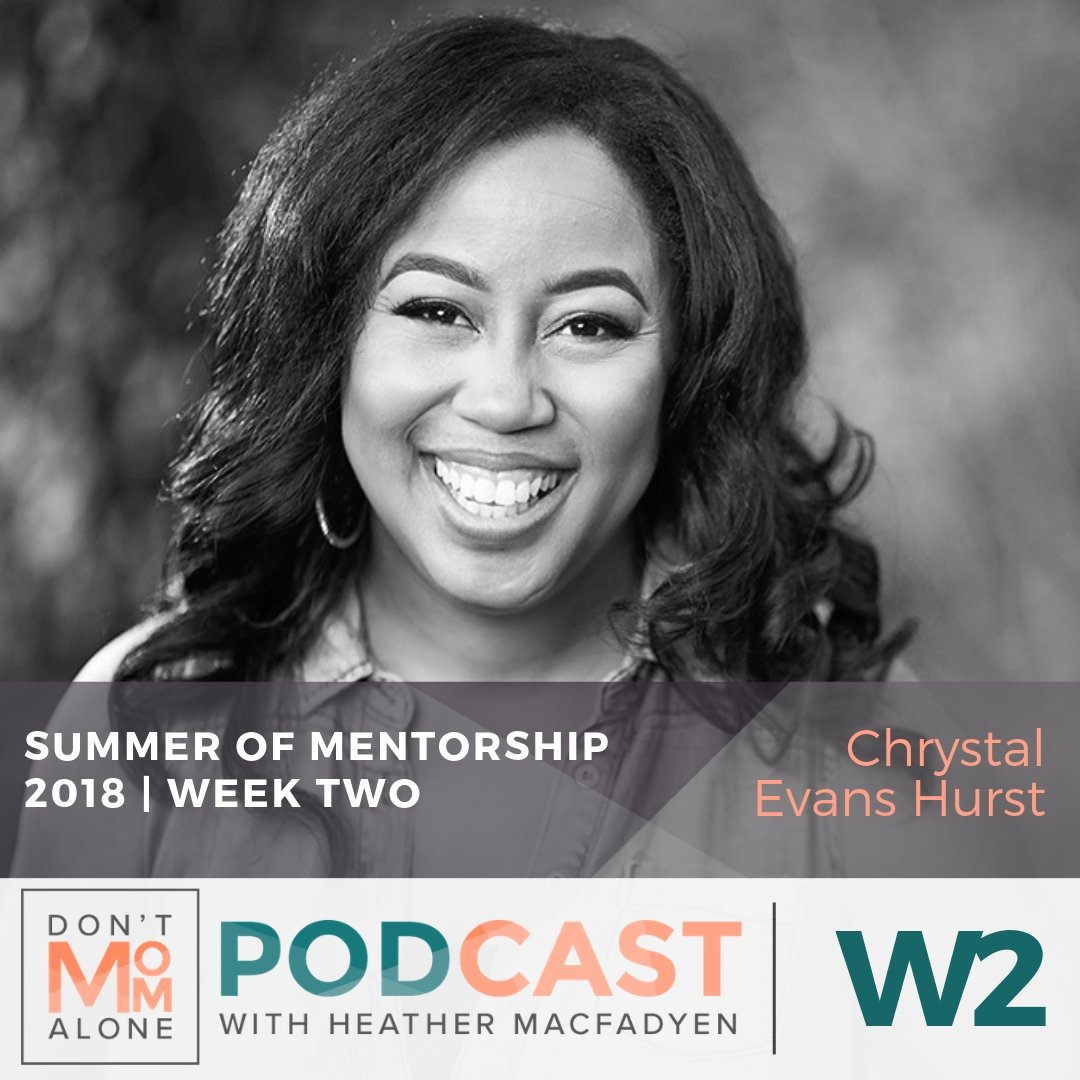 Summer of Mentorship 2018 [Week Two] :: Chrystal Evans Hurst