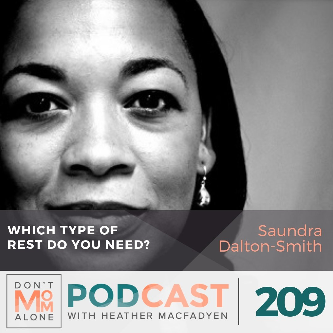 Which Type of Rest Do You Need? :: Saundra Dalton-Smith [Ep 209]