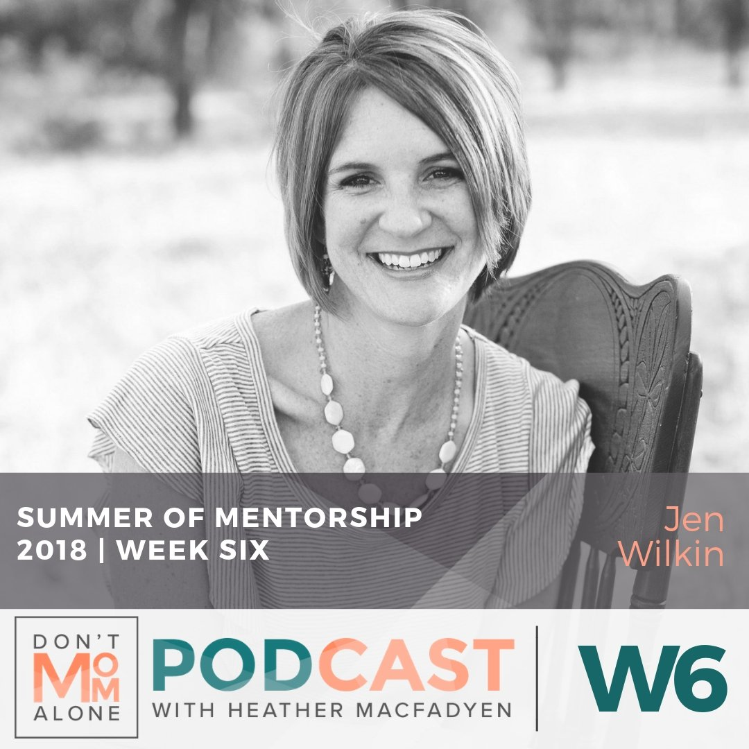 Summer of Mentorship 2018 :: Jen Wilkin [Week Six]