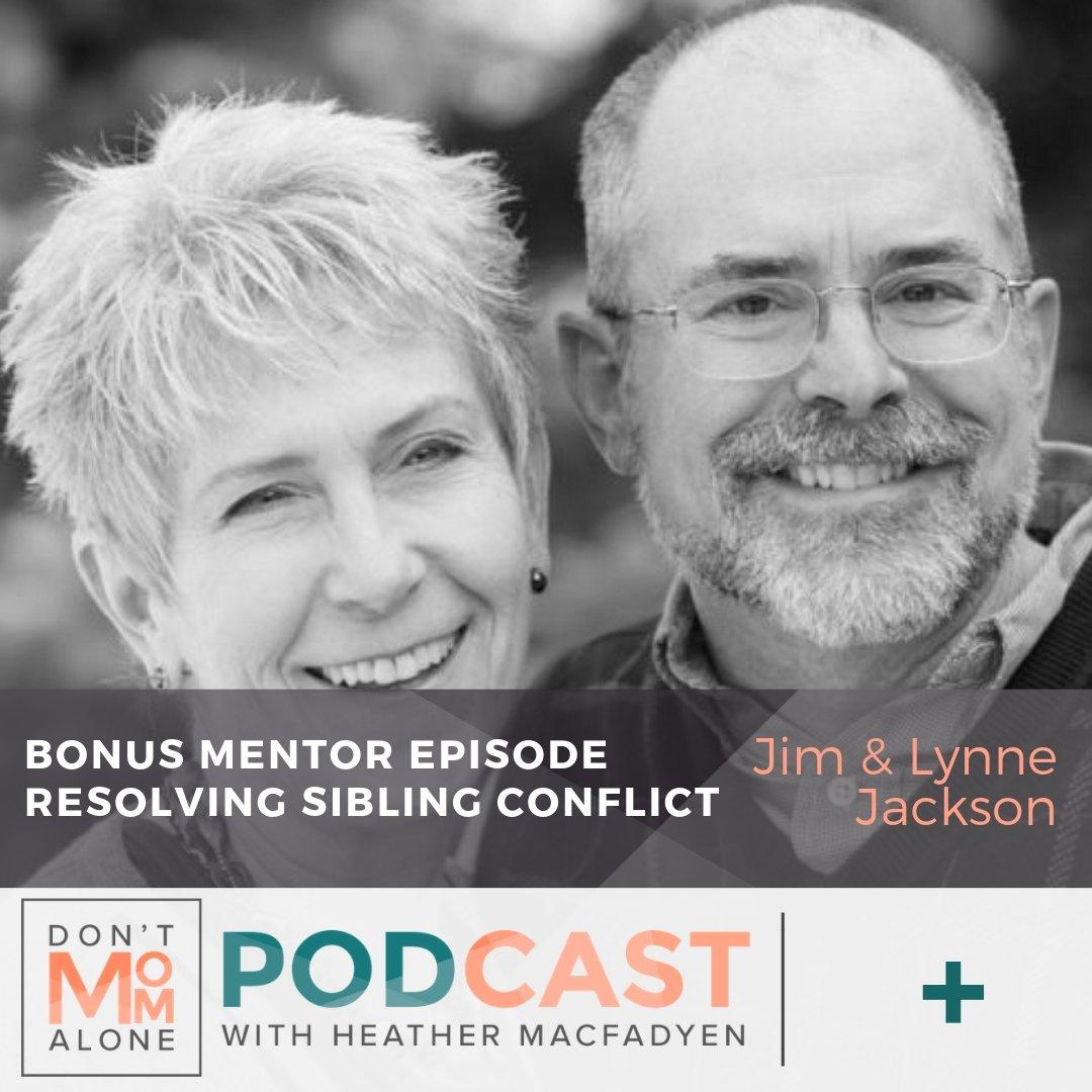 Bonus Mentor Episode–Resolving Sibling Conflict :: Jim & Lynne Jackson