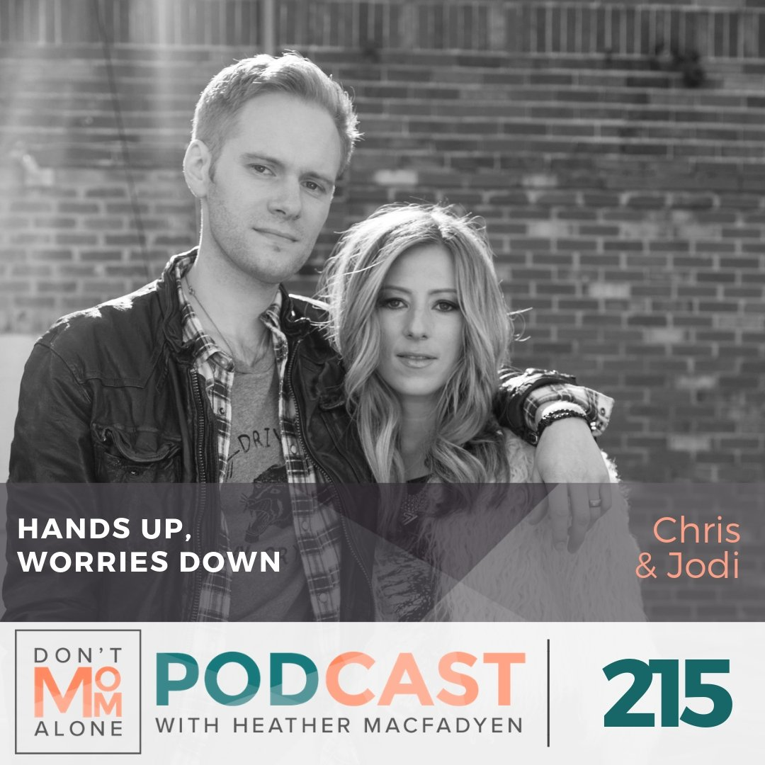 Hands Up, Worries Down :: Chris & Jodi (Love & The Outcome) Ep 215