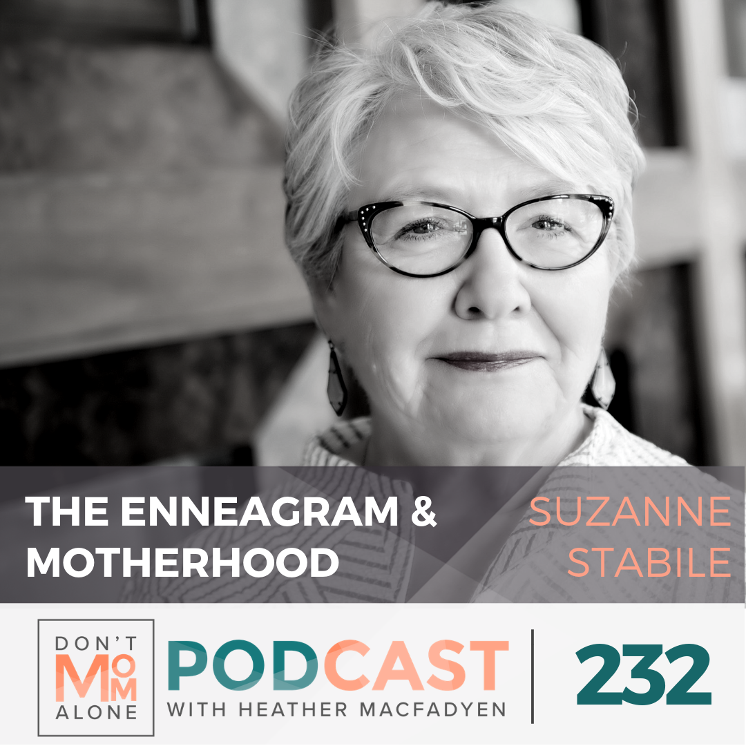 The Enneagram & Motherhood :: Suzanne Stabile [Ep 232]