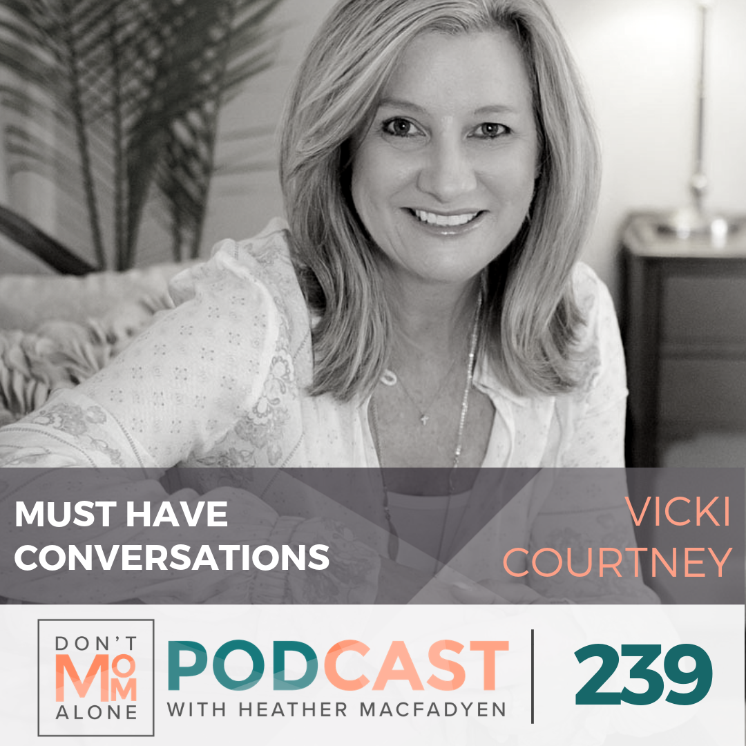 Must Have Conversations :: Vicki Courtney [Ep 239]