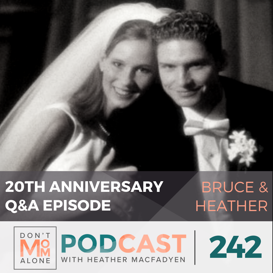 20th Anniversary Q & A :: Bruce and Heather [Ep 242]