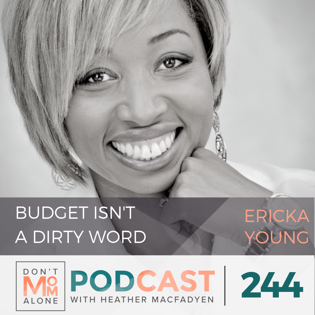 Budget Isn't a Dirty Word :: Ericka Young [Ep 244]