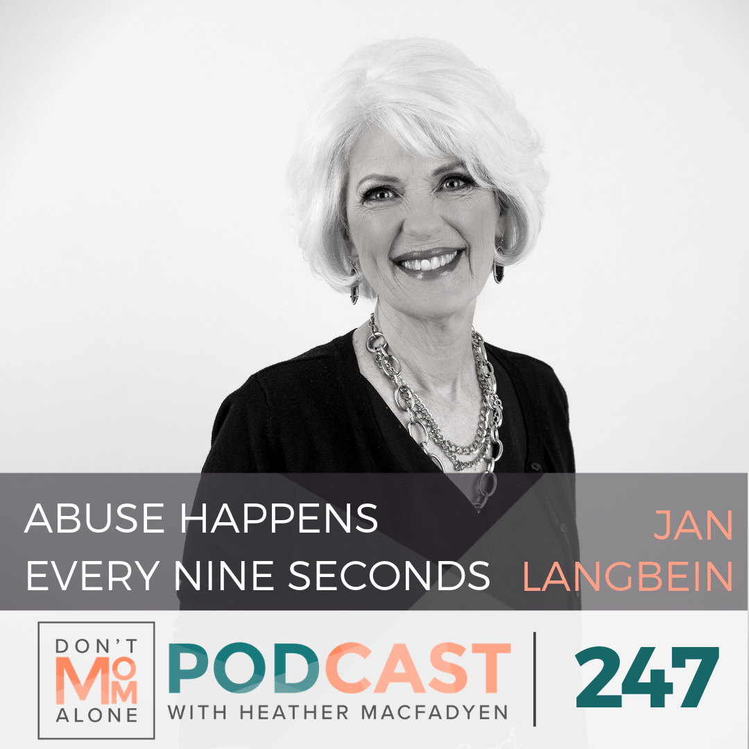 Abuse Happens Every Nine Seconds :: Jan Langbein [Ep 247]
