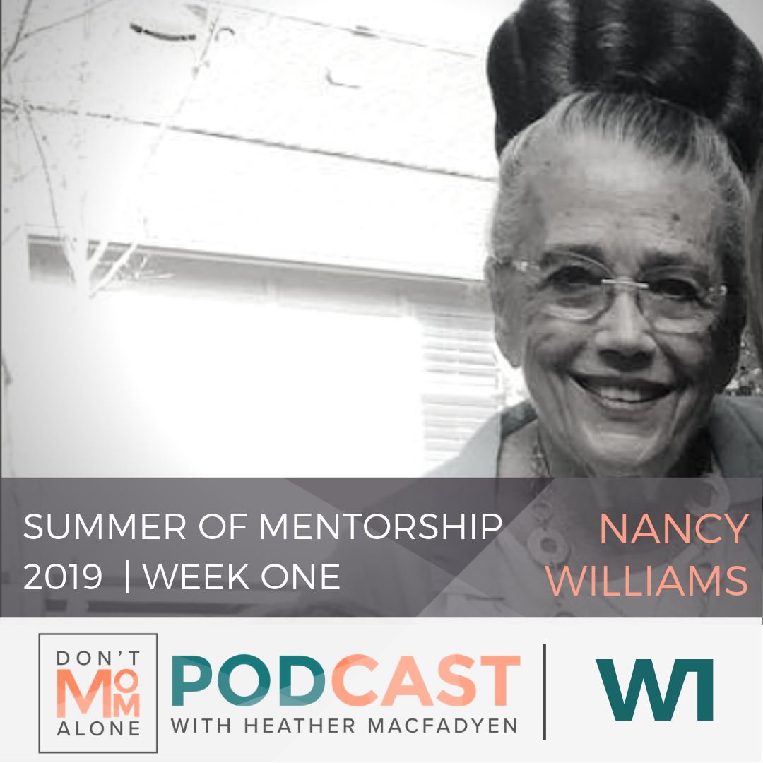 Summer of Mentorship 2019 Week One :: Nancy Williams