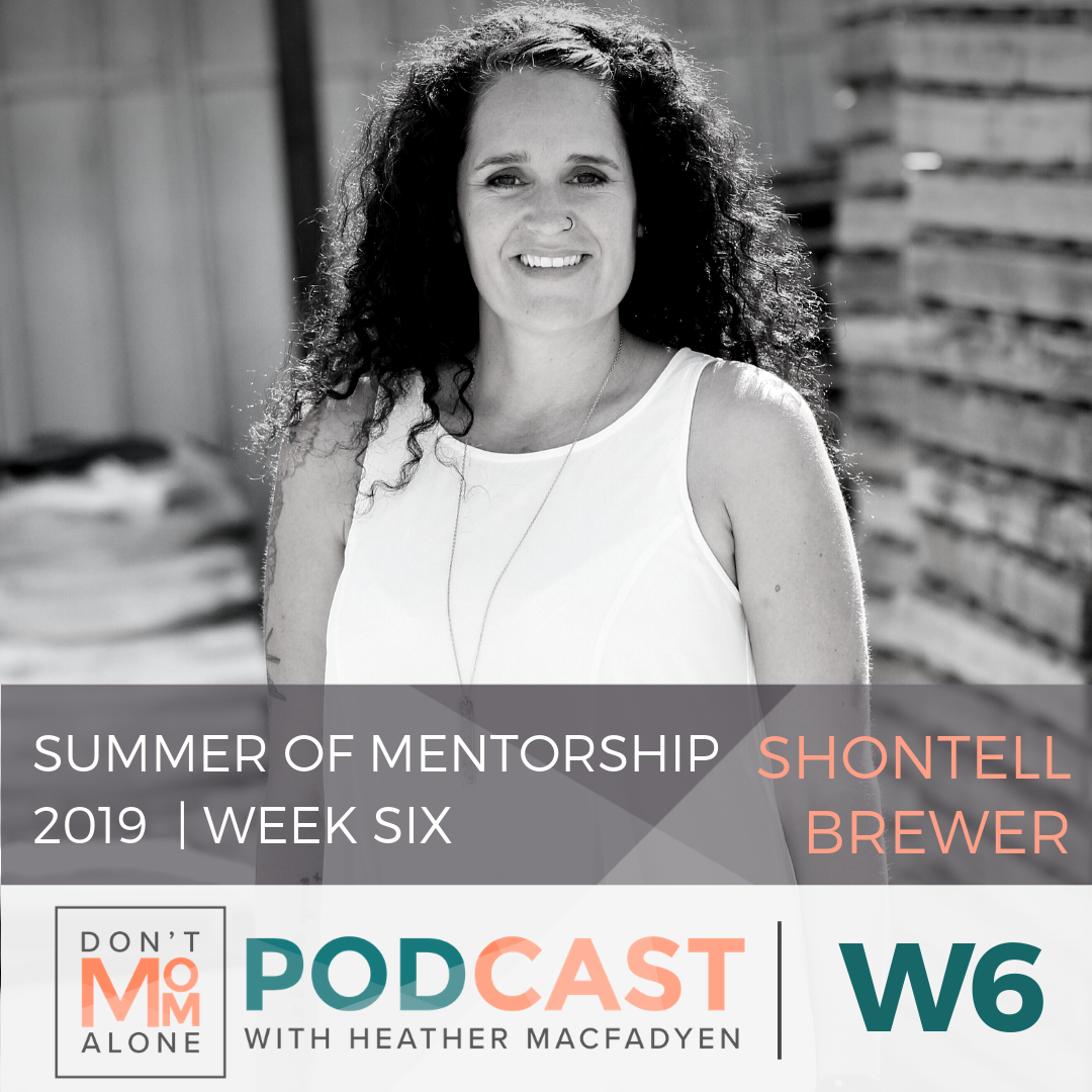 Summer of Mentorship 2019 Week Six :: Shontell Brewer