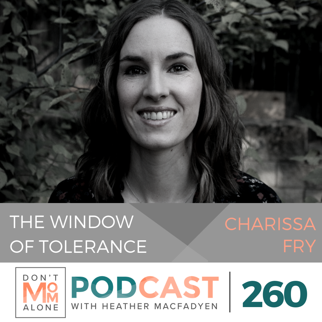 The Window of Tolerance :: Charissa Fry [Ep 260]