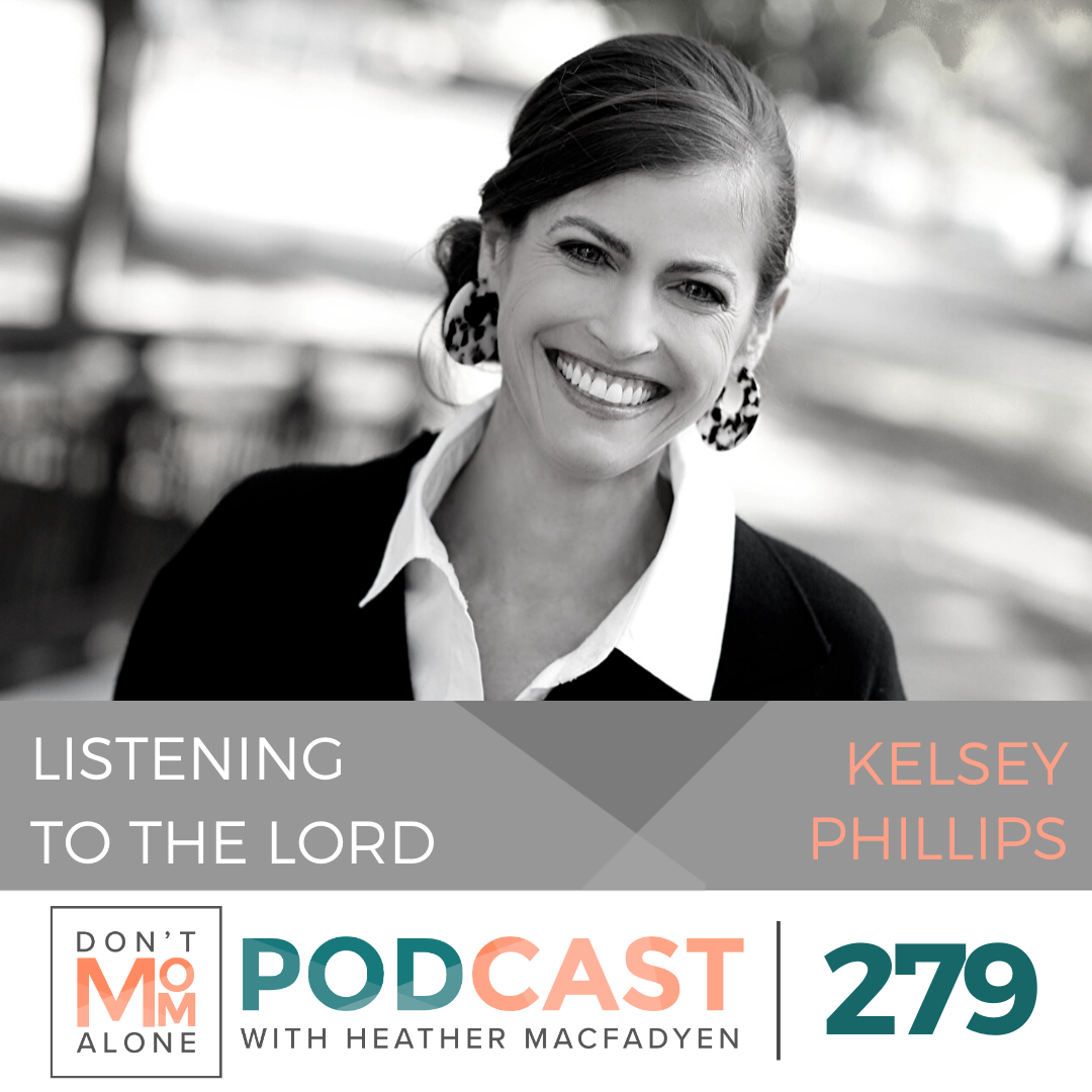 Listening to the Lord :: Kelsey Phillips [Ep 279]