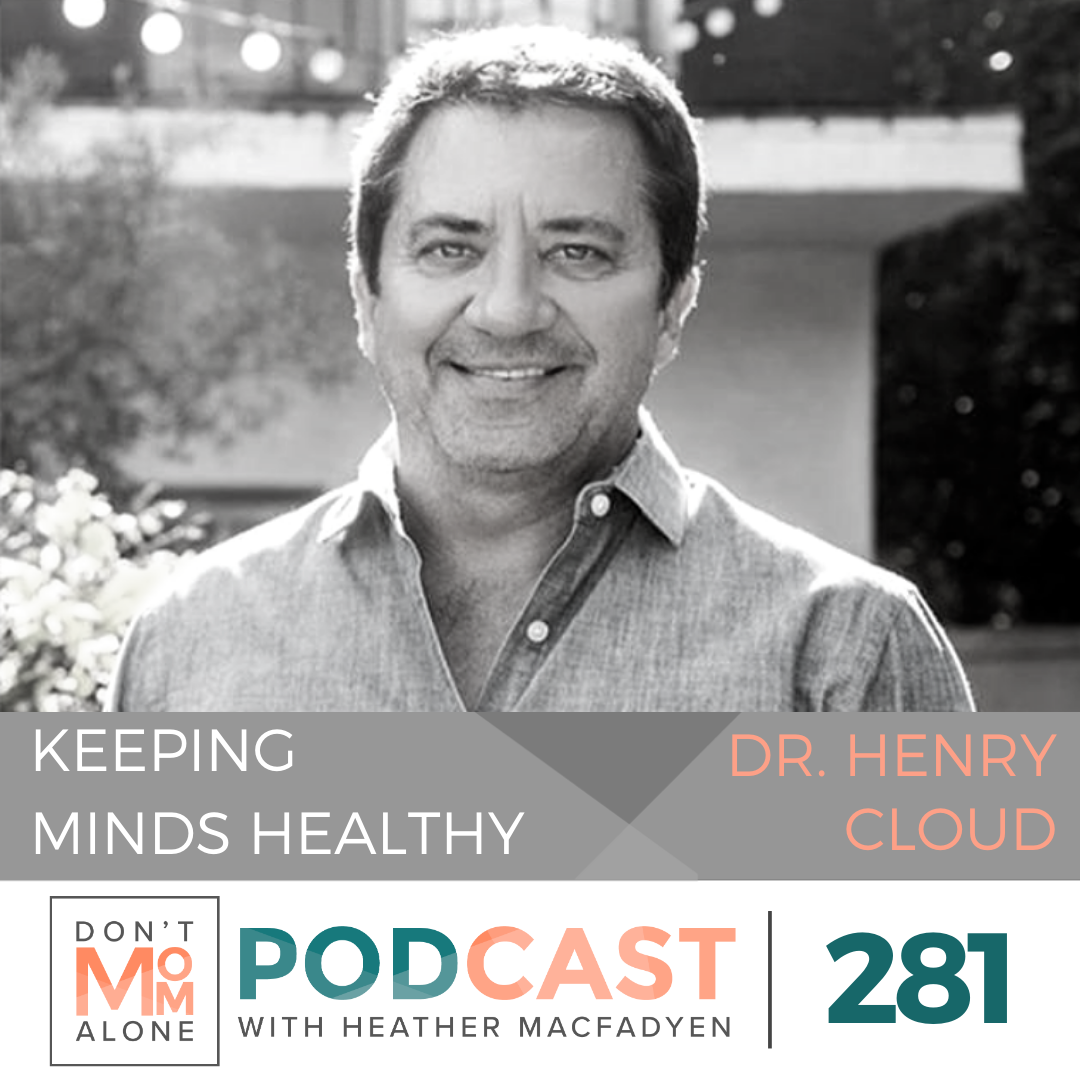 Keeping Minds Healthy During Crisis :: Dr. Henry Cloud Recap [Ep 281]