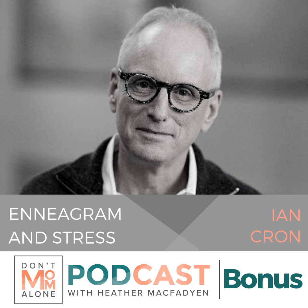 Enneagram and Stress :: Ian Cron Recap [Bonus Episode]