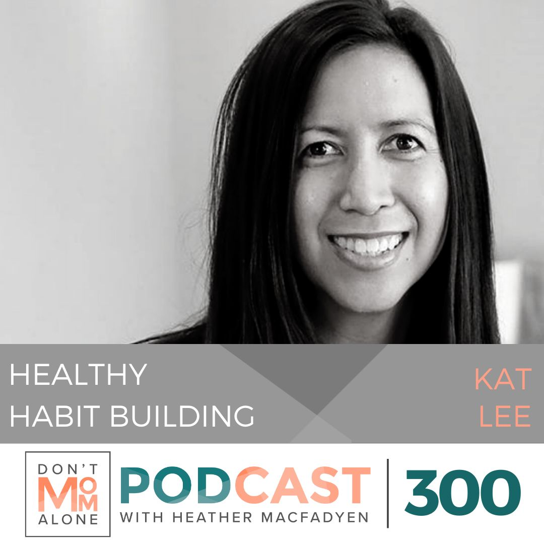 Healthy Habit Building :: Kat Lee [Ep 300]