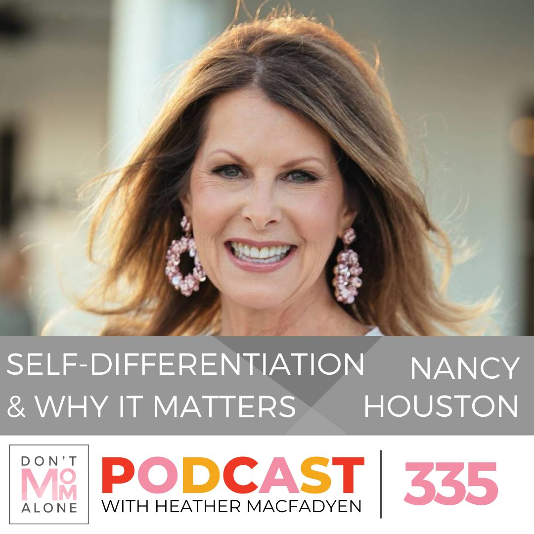 Self-Differentiation and Why it Matters :: Nancy Houston [Ep 335]